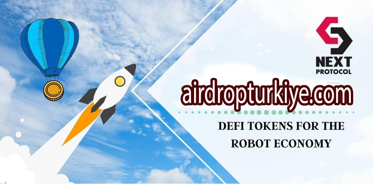nextprotocolairdropturkiye Next Protocol Airdrop Fırsatı