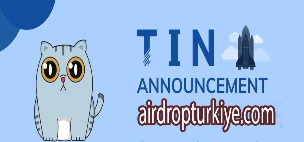 tinairdropturkiye-1024x478 Tin Finance Airdrop Fırsatı