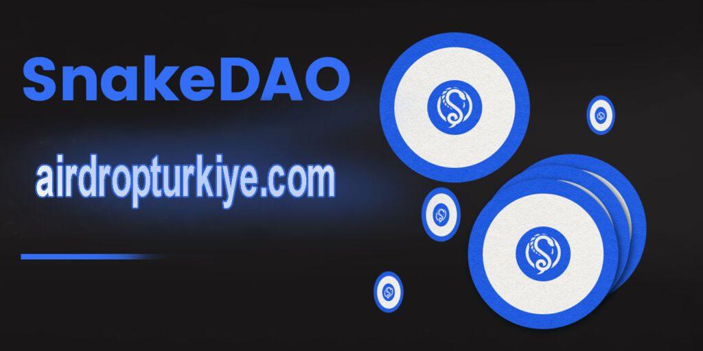 airdropturkyiesnakedao-1024x512 SnakeDAO Airdrop Fırsatı