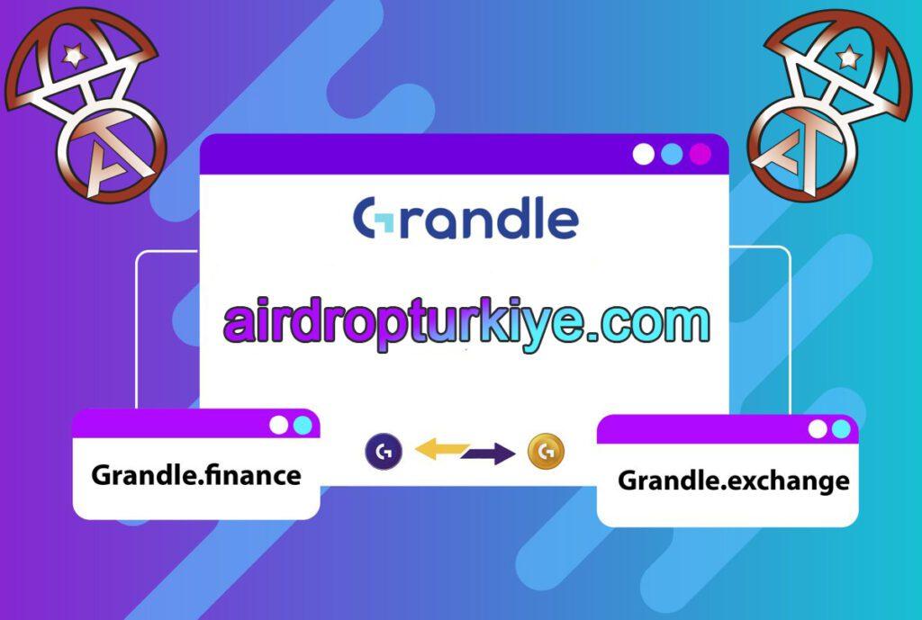 grandaidrop-1024x689 Grandle Defi Airdrop Fırsatı