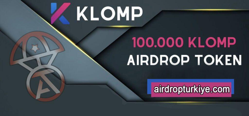 klompairdrop-1024x480 Klomp Airdrop Fırsatı