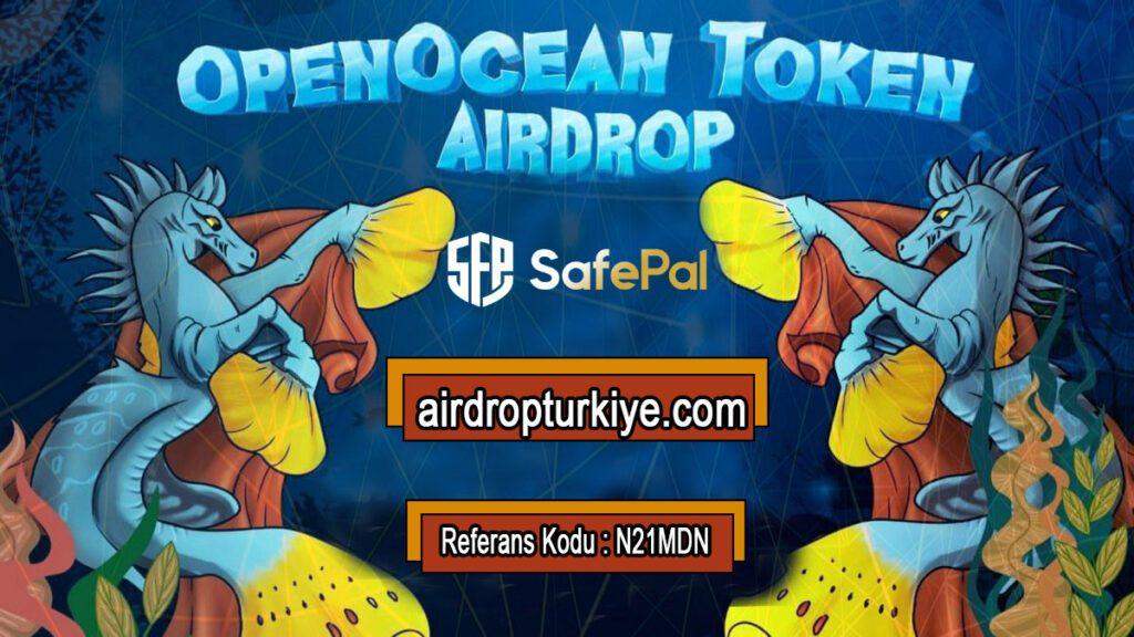 safepayairdropooe-1024x576 SafePal OpenOcean OOE Airdrop Fırsatı