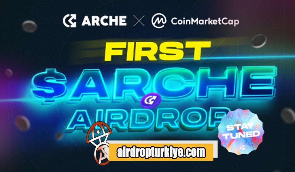 archeairdrop-1024x597 Coinmarketcap Arche Network Airdrop Fısatı