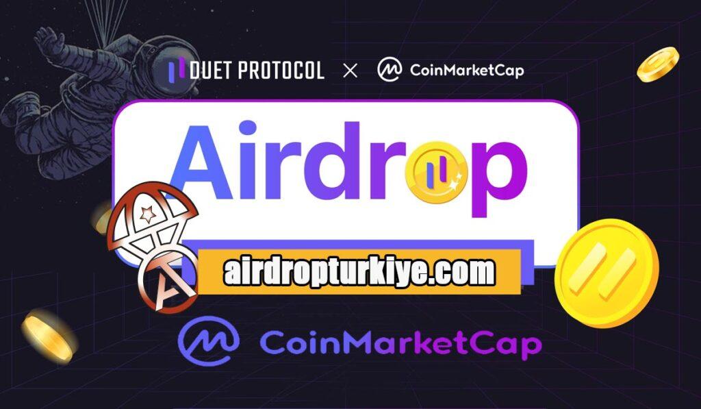duetprotocol-airdropturkiye-1024x597 Coinmarketcap Duet Protocol Airdrop Fırsatı