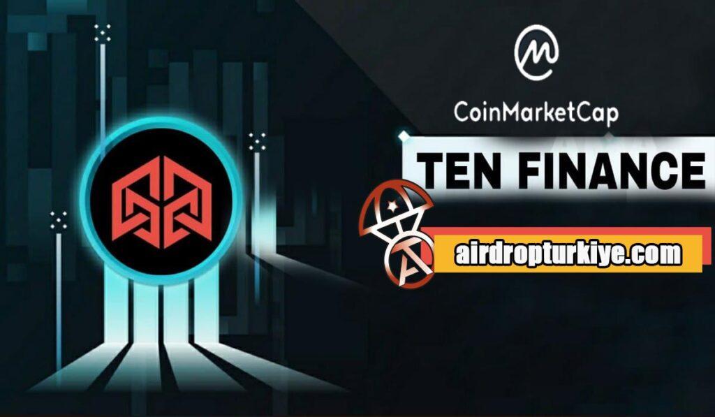 tenfinance-1024x597 Coinmarketcap Ten Finance Airdrop Fırsatı