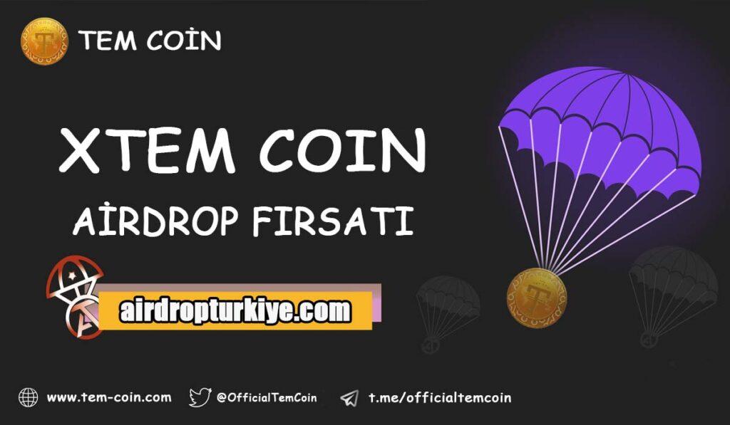 Xtemcoin-1024x597 Tem Coin Airdrop Fırsatı