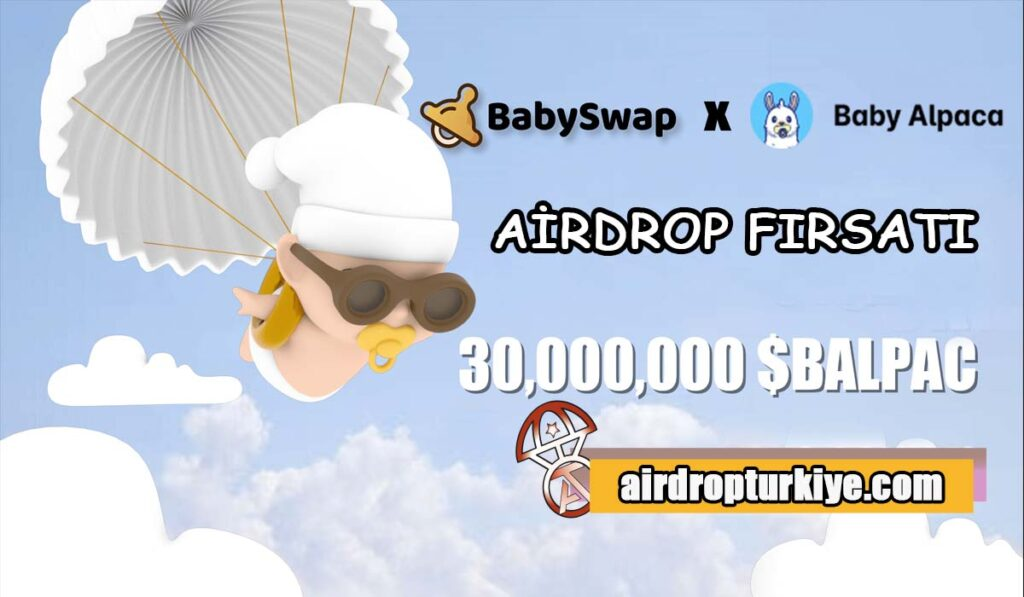 babyalpaca-1024x597 BabySwap $BALPAC Airdrop Fırsatı