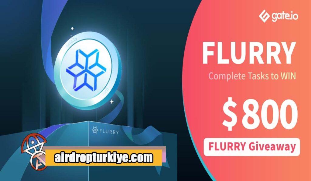 flurry-airdrop-1024x597 Gate io FLURRY Airdrop Fırsatı