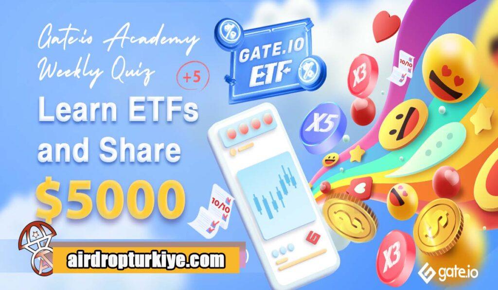 gateioetf-1024x597 Gate io 5000$ Airdrop Fırsatı